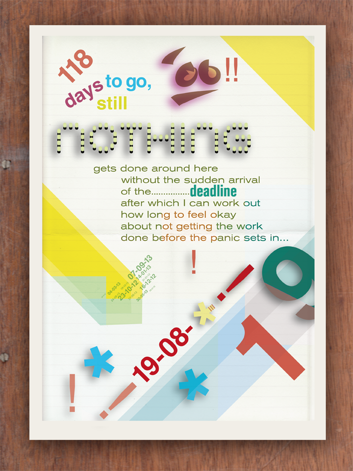 Deadlines Poster by Theory Unit Graphic Design